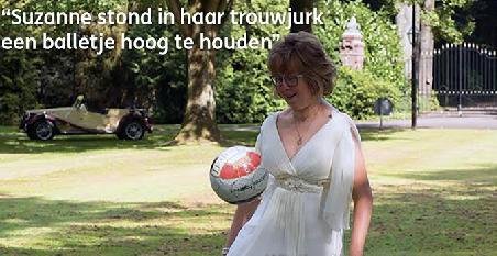 Ze voetbalt bij het G-team, en zelfs op haar trouwdag stond Suzanne een balletje hoog te houden. afbeelding nieuwsbericht